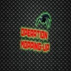 Con la juego CrazyShuttle para Android, descarga gratis Operation: Mopping-up!  para celular o tableta.