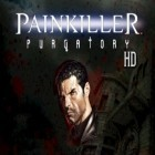 Con la juego Bag It para Android, descarga gratis Painkiller: Purgatory HD  para celular o tableta.