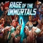 Con la juego Highway Crash: Derby para Android, descarga gratis Rage of the immortals  para celular o tableta.