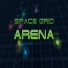 Con la juego Shadow warrior para Android, descarga gratis Space grid: Arena  para celular o tableta.