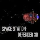 Con la juego Zombie: Whispers of the dead para Android, descarga gratis Space station defender 3D  para celular o tableta.