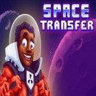 Con la juego Car wash and design para Android, descarga gratis Space transfer  para celular o tableta.