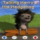 Con la juego My Clinic para Android, descarga gratis Talking Harry the Hedgehog  para celular o tableta.