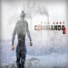 Con la juego Cogs para Android, descarga gratis The last commando 2  para celular o tableta.