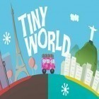 Con la juego Burnin' rubber: Crash n' burn para Android, descarga gratis Tiny world  para celular o tableta.