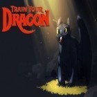 Con la juego Zombie: Whispers of the dead para Android, descarga gratis Train your dragon  para celular o tableta.