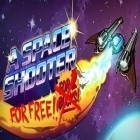 Con la juego Experiment Z: Zombie survival para Android, descarga gratis A Space Shooter  para celular o tableta.