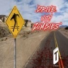 Con la juego Top Truck para Android, descarga gratis Drive with Zombies  para celular o tableta.