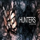 Con la juego Archery master 3D para Android, descarga gratis Hunters Episode One  para celular o tableta.