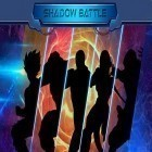 Con la juego Conquer 3 Kingdoms para Android, descarga gratis Shadow battle  para celular o tableta.