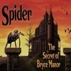 Con la juego Bomberman vs Zombies para Android, descarga gratis Spider Secret of Bryce Manor  para celular o tableta.