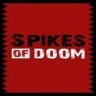 Con la juego Munchausen HD para Android, descarga gratis Spikes of doom  para celular o tableta.