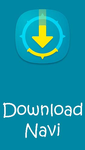 Descargar app Download Navi - Download manager gratis para celular y tablet Android.