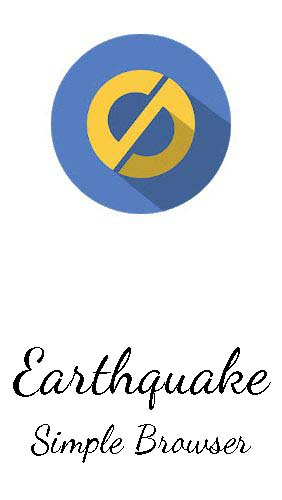 Descargar app Internet y comunicación Earthquake: Simple browser gratis para celular y tablet Android.