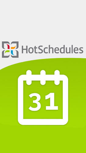 Descargar app Hot Schedules gratis para celular y tablet Android 4.4. .a.n.d. .h.i.g.h.e.r.