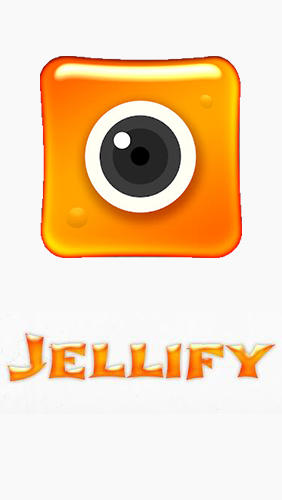 Descargar app Jellify: Photo Effects gratis para celular y tablet Android.