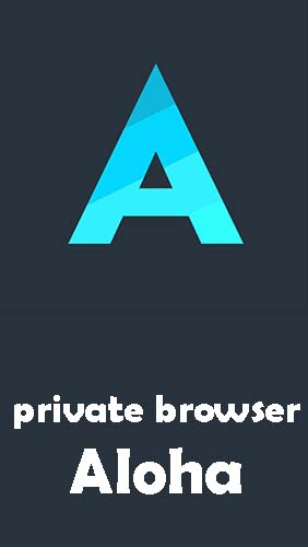 Descargar app Internet y comunicación Private browser Aloha + free VPN gratis para celular y tablet Android.