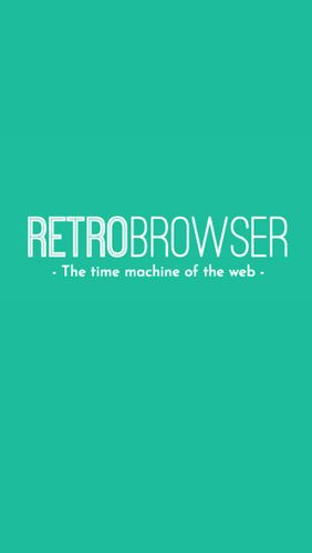 Descargar app Navegadores RetroBrowser - Time machine gratis para celular y tablet Android.