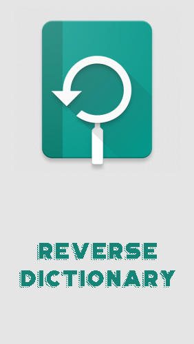 Descargar app Educación Reverse dictionary gratis para celular y tablet Android.