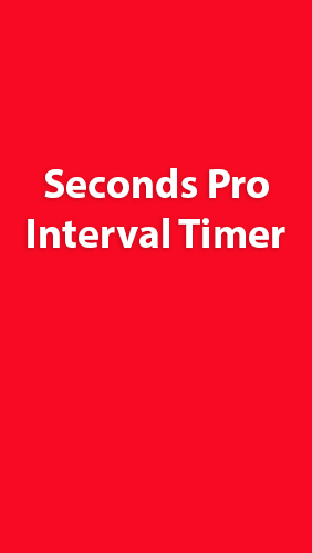 Descargar app Seconds Pro: Interval Timer gratis para celular y tablet Android 4.0.3. .a.n.d. .h.i.g.h.e.r.