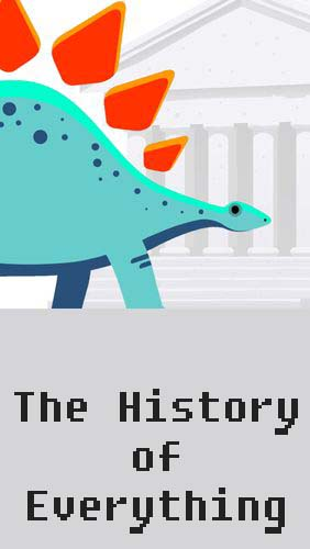 Descargar app Educación The history of everything gratis para celular y tablet Android.