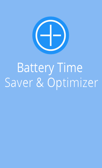 Descargar app Battery Time Saver And Optimizer gratis para celular y tablet Android 4.0.3.