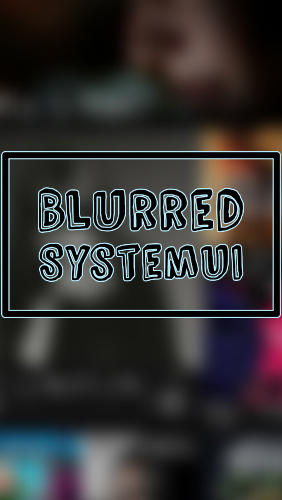 Descargar app Blurred system UI gratis para celular y tablet Android 4.2.