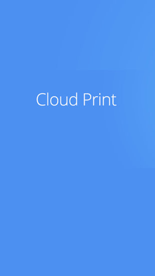 Descargar app Cloud Print gratis para celular y tablet Android 4.0.