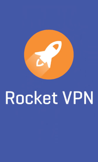 Descargar app Rocket VPN: Internet Freedom gratis para celular y tablet Android 4.0.3.