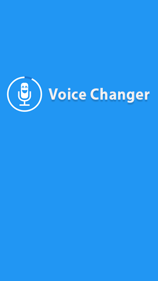 Descargar app Audio y video Voice Changer gratis para celular y tablet Android.