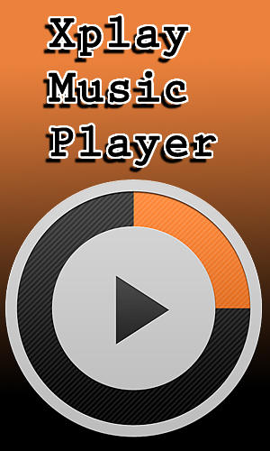 Descargar app Xplay music player gratis para celular y tablet Android 2.3.3.
