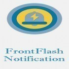 Con la aplicación  para Android, descarga gratis FrontFlash notification  para celular o tableta.