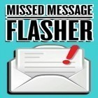 Con la aplicación  para Android, descarga gratis Missed message flasher  para celular o tableta.