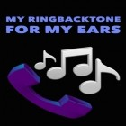 Con la aplicación  para Android, descarga gratis My ringbacktone: For my ears  para celular o tableta.