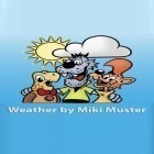 Con la aplicación Sales for Steam para Android, descarga gratis Weather by Miki Muster  para celular o tableta.