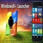Con la aplicación  para Android, descarga gratis Windows 8+ launcher  para celular o tableta.