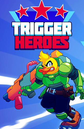 Descargar Trigger heroes para iPhone gratis.