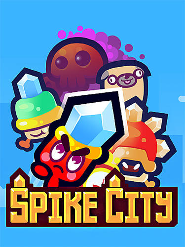 Descargar Spike City para iPhone gratis.