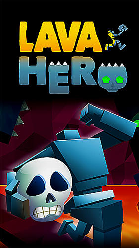 Descargar Lava hero para iPhone gratis.