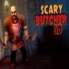 Con la juego The battle of Shogun para iPod, descarga gratis Scary butcher 3D.