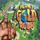 Con la juego Titan quest para iPod, descarga gratis Planet gold rush.