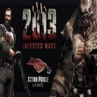 Con la juego Chrono blade para iPod, descarga gratis 2013 Infected Wars.