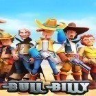 Con la juego Mushroom wars 2 para iPod, descarga gratis Bull Billy.