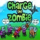 Con la juego Top tank para iPod, descarga gratis Charge The Zombie.