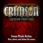 Con la juego Bomber captain para iPod, descarga gratis Crimson: Steam Pirates.