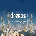 Con la juego Lep's World Plus para iPod, descarga gratis Dreeps: Alarm playing game.