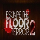 Con la juego Striker arena para iPod, descarga gratis Escape the floor: Terror 2.