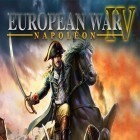 Con la juego World of warriors para iPod, descarga gratis European war 4: Napoleon.