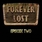 Con la juego Flick Fishing para iPod, descarga gratis Forever Lost: Episode 2.