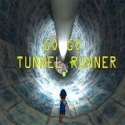 Con la juego Street zombie fighter para iPod, descarga gratis Go go tunnel runner.